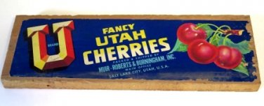 U Brand Fancy Utah Cherries Fruit Label Box End
