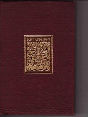"Poetry Robert Browning:""Return of the Druses/Blot in the Scutcheon/ Columbe's Birthday/ Luria"""