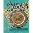 The Dissertation and Research Cookbook from Soup to Nuts by Marilyn K. Simon