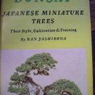 Bonsai (Japanese Miniature Trees, Their Style, Cultivation and Training) Kan Yashiroda