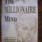 The Millionaire Mind By Thomas J. Stanley, Ph.D.