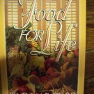Food for Life by Pamela M. Smith, R.D. author of Eat Well-Live Well