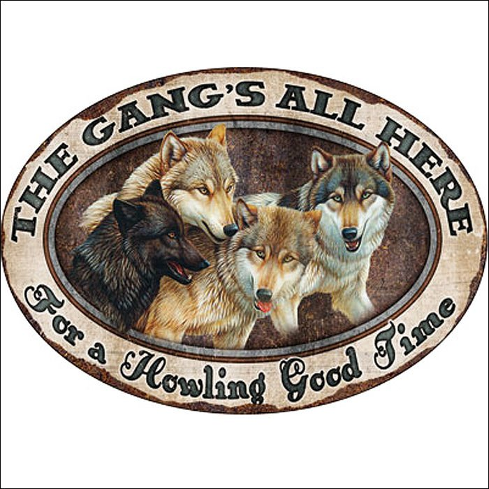 12 inch x 17 inch RIVERS EDGE HOME DECOR THE GANG'S ALL HERE TIN SIGN