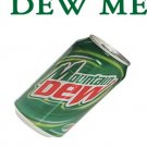 Funny mountain DEW ME shirts, clothing