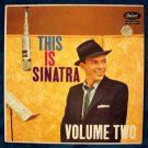 """FRANK SINATRA  """" This Is Sinatra   Volume Two """"   1958 LP"""