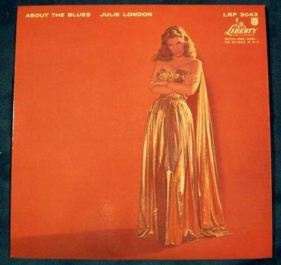 """JULIE LONDON  """" About The Blues """"   1957 LP"""