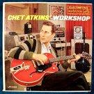"""CHET ATKINS     """" Chet Atkins' Workshop """"   1961 LP"""