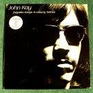 "JOHN KAY  ""Forgotten Songs & Unsung Heroes""  1972  Rock LP"