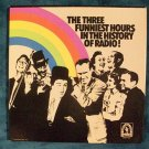 THREE FUNNIEST HOURS IN RADIO HISTORY   3-LP Boxed Set