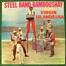"""THE STEEL BANDITS        """" Steel Band Bamboushay """"      West Indies Music LP"""
