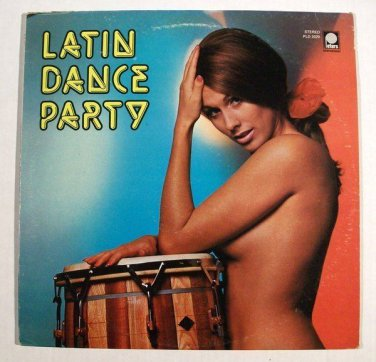 LATIN DANCE PARTY  ~  Claudio Alzano Orchestra    1971 Stereo LP    Great cover!