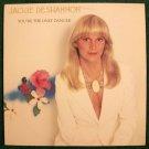 JACKIE De SHANNON  ~  You're The Only Dancer         1977 Pop LP