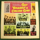GET YOURSELF A COLLEGE GIRL  ***  1965 Sound Track Album  LP