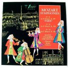 "MOZART SYMPHONIES ~ No. 31 ""Paris"" / No. 32 in G Major / No. 34 in C Major    LP"