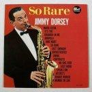 JIMMY DORSEY  ~  So Rare       1962 Jazz LP