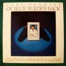 CARL PERKINS  ~  Ol' Blue Suede's Back         1978 Rock & Roll LP