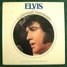 ELVIS PRESLEY  ~  A Legendary Performer / Volume 2        1976 Rock & Roll LP
