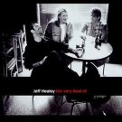 The Very Best of Jeff Healey by Jeff Healey/The Jeff Healey Band (CD, Jul-2003,