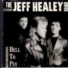 Hell to Pay by Jeff Healey/The Jeff Healey Band (CD, May-1990, Arista)