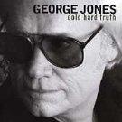 The Cold Hard Truth by George Jones (CD, Jun-1999, Elektra (Label))