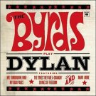 The Byrds Play Dylan [2001] by The Byrds (CD, 2001, Columbia (USA))