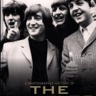 THE BEATLES  ~  A Photographic History       2010 Hc/Dj