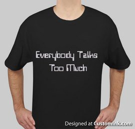 Everybody Talks too much