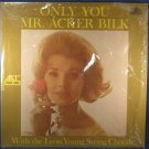ONLY YOU - MR. ACKER BILK - With The Leon Young String Chorale - Vinyl LP