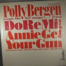 Polly Bergen Sings The Hit Songs From Do Re Me and Annie Get Your Gun (Vinyl LP)