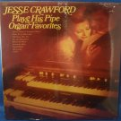 Jesse Crawford Plays His Pipe Organ Favorites