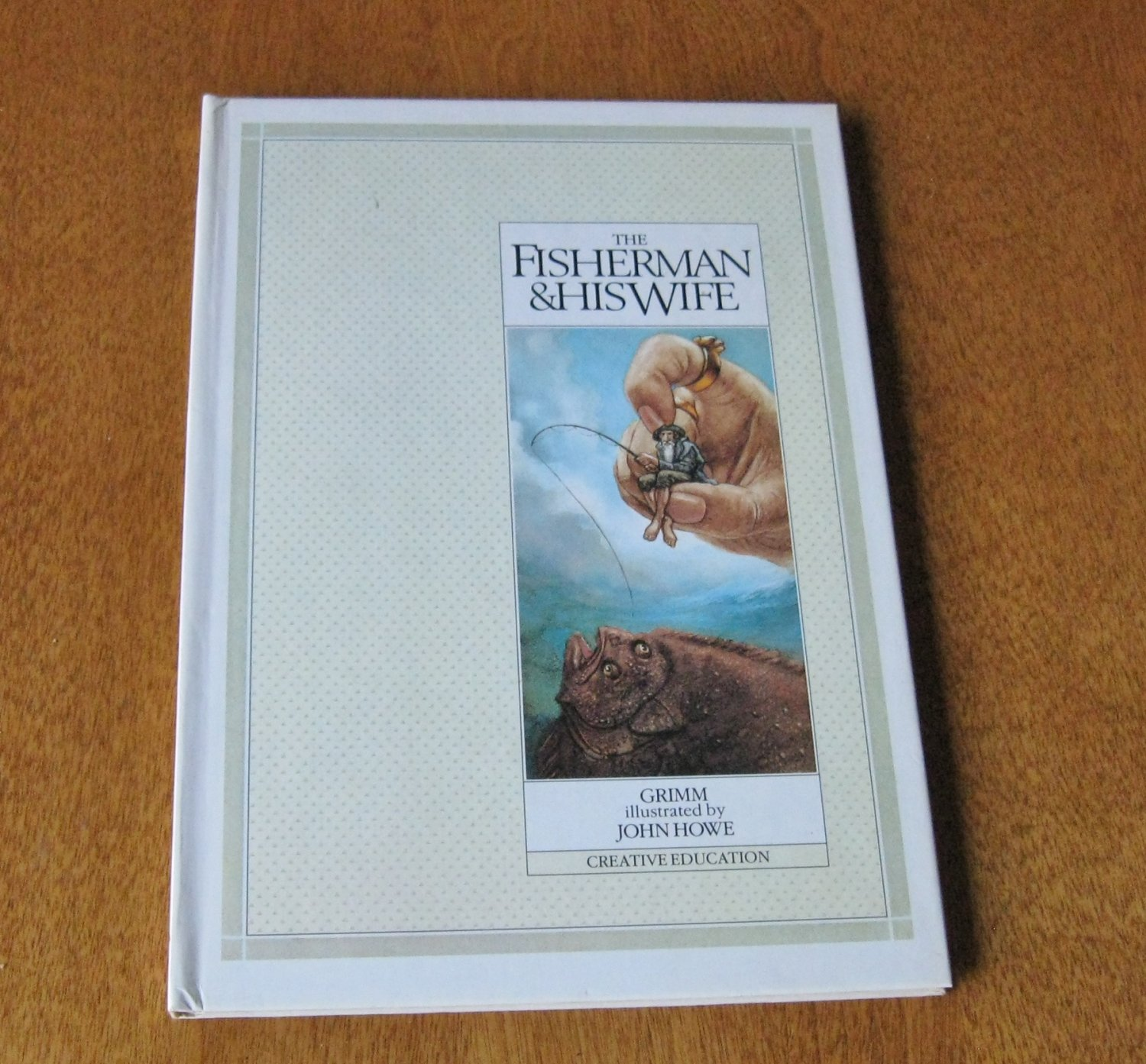 The Fisherman & His Wife by Wilhelm K. Grimm & Jakob Grimm-Hardcover
