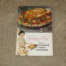 Vintage 1958 Freezing is Fun With Frigidaire Food Freezer Manual/Recipes