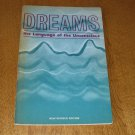 Dreams: The Language of the Unconscious by Hugh Lynn Cayce & Others 1972