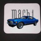 New Blue 1970 Ford Mustang Mach 1 Mousepad!