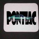 New 1973 Green Pontiac Formula Firebird w/ letters Mousepad!