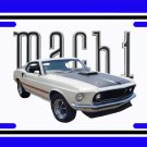 NEW White 1969 Ford Mustang Mach1 License Plate FREE SHIPPING!