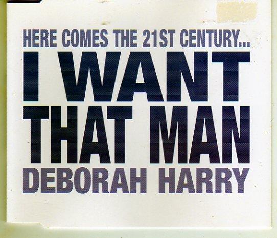 "Deborah Harry ""I Want That Man"" Import Remix Cd NEW"