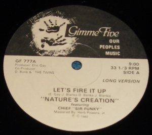 """Let's Fire It Up, Nature's Creation Chief Sir Funky, Gimme Five, 12"""" Record"""