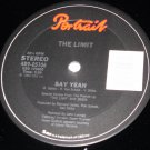"The Limit, Say Yeah 12"" Record, Portrait Records 1984"