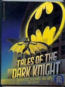BATMAN ! TALES OF THE DARK KNIGHT BOOK ! 1ST ED!