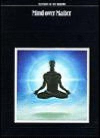 MYSTERIES OF THE UNKNOWN - MIND OVER MATTER- TIME LIFE BOOKS