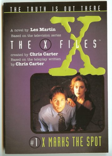 X-FILES ! X MARKS THE SPOT BOOK #1