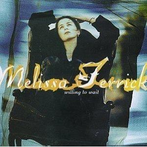Melissa Ferrick �� Willing To Wait