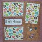"""I'll Ride Shotgun-Brown""-Premade Scrapbook Page 12x12"