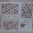"""Purrfect Friend""-Premade Scrapbook Page 12x12"