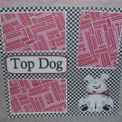 """Top Dog""-Premade Scrapbook Page 12x12"