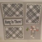 """""""Hang In There Cat""""-Premade Scrapbook Page 12x12"""