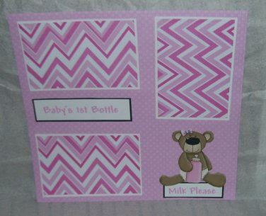 """Baby's 1st Bottle Girl""-Premade Scrapbook Page 12x12"