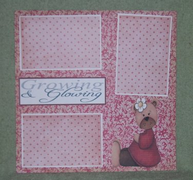 """""""Glowing and Growing""""-Premade Scrapbook Page 12x12"""