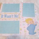 """""""It Wasn't Me""""-Premade Scrapbook Page 12x12"""
